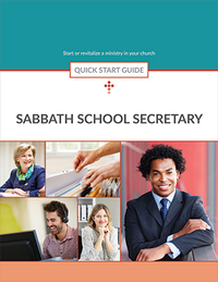 Sabbath School Secretary Quick Start Guide