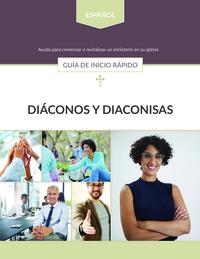 Diáconos y Diaconías: Guía de inicio rápido