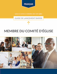 Membre du comité d'église - Guide de lancement rapide