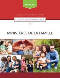 Ministères de la Famille - Guide de lancement rapide