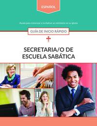 Secretaria/o de Escuela Sabática: Guía de inicio rápido