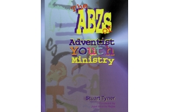 ABZ's of Adventist Youth Ministry