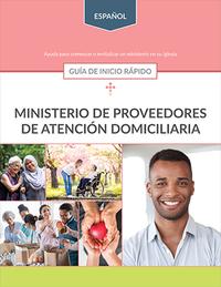 Ministerio de Proveedores de Atención Domiciliaria: Guía de inicio rápido