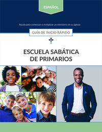 Spanish Primary Sabbath School Quick Start Guide