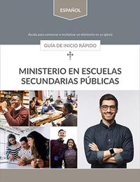 Guía de inicio rápido para el Ministerio en Escuelas Secundarias Públicas