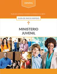 Ministerio Juvenil: Guía de inicio rápido