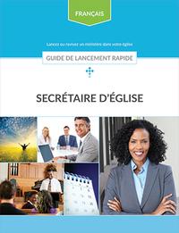 Secrétaire d'église - Guide de lancement rapide