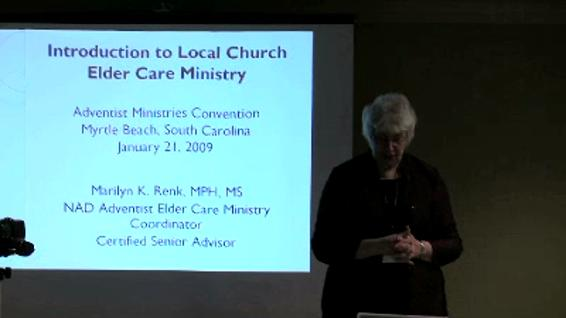 Marilyn Renk - Introduction to Local Church Elder Care Ministry