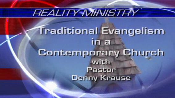 Traditional Evangelism in a Contemporary Church