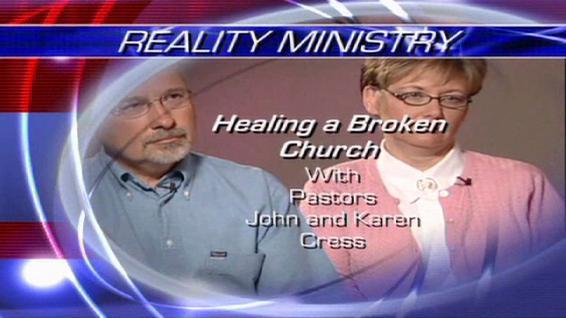 Healing a Broken Church